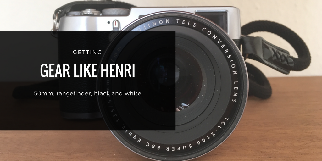 Getting Gear like Henri Cartier-Bresson
